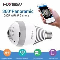 H VIEW LED Bulb 360 CCTV Camera 1080P IP Camera Wifi Panoramic Cameras 960P Camara IP
