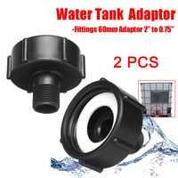 """2Pcs 1000L IBC Wassertank Garten Schlauch Adapter Fitting 60mm Adapter 0,75 """"88 WWO66"""