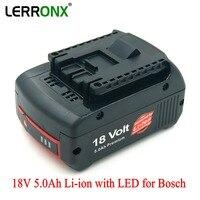 LERRONX 5.0Ah 18V Li ion Replacement battery for Bosch Cordless Drill BAT622 BAT619G BAT609 BAT618 BAT621 Rechargeable bateria