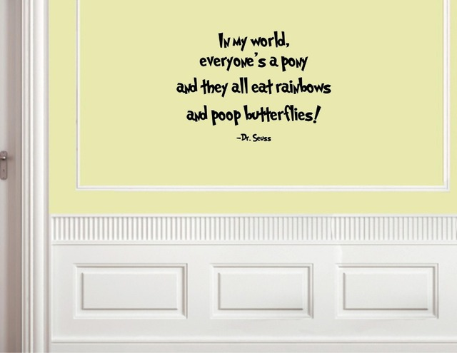 IN MY WORLD, EVERYONE\'S A PONY Vinyl wall quotes lettering sayings ...
