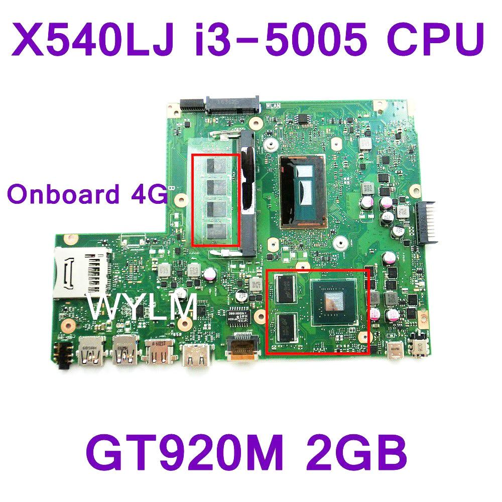 X540LJ Avec i3-5005 CPU GT920M 2 gb VRAM Carte Mère REV 3.0 À Bord 4g RAM Pour ASUS X540LJ Mère D'ordinateur Portable testé livraison gratuite
