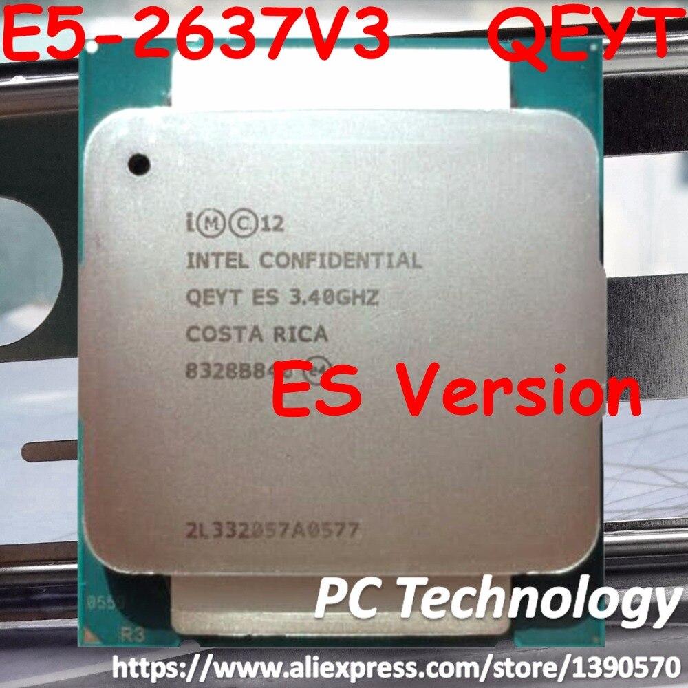 Original Intel XEON E5 2637V3 3 40GHz ES Version E5 2637 V3 Quad Core 20M LGA2011