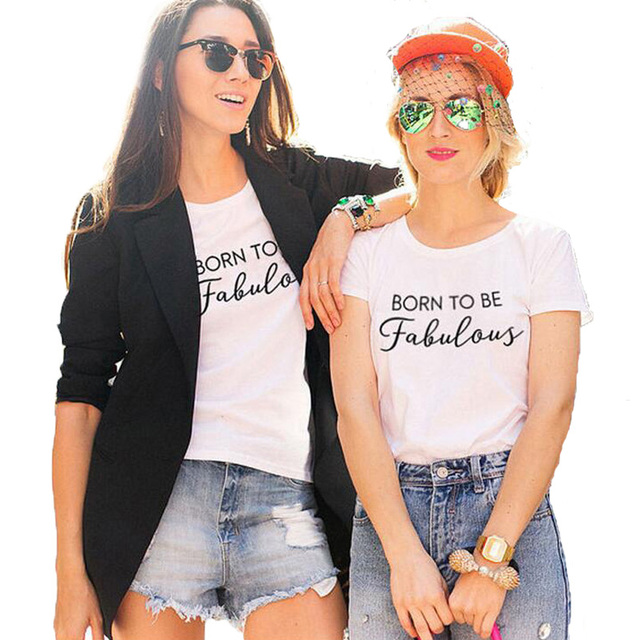 8e7a7d56a Born to be Fabulous Happy Ladies T-shirt Fashion Casaul White Black Letters  Graphic Tees Women Tops Tee Shirt Femme