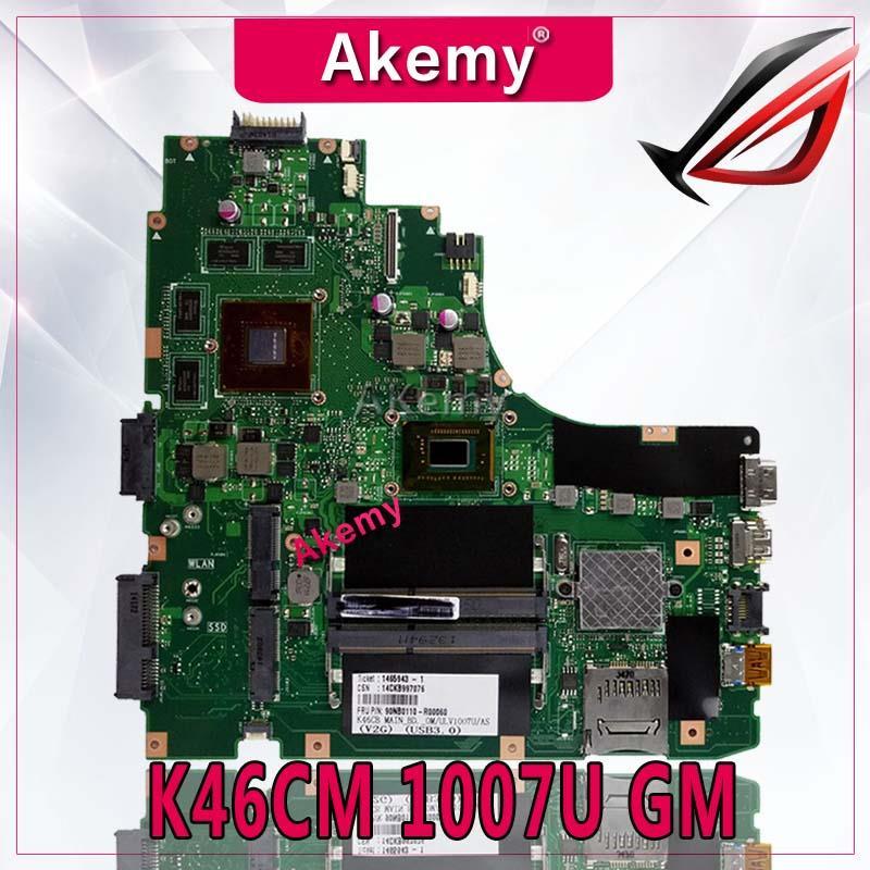 Akemy K46CM carte mère pour ASUS ordinateur portable carte mère K46CM A46C K46CA carte mère d'origine testé notebook 1007U GM