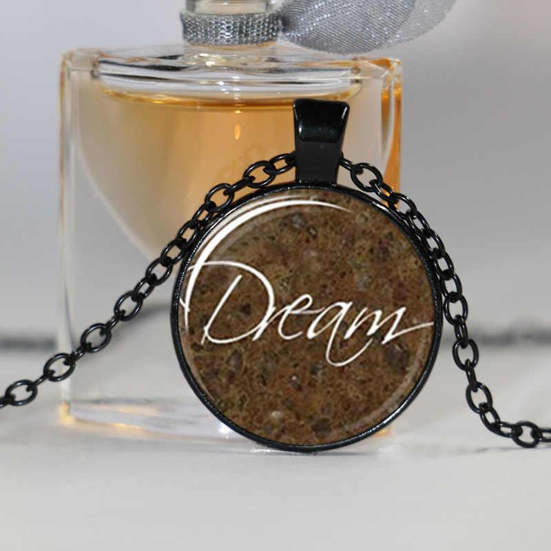 חלום Word תליון, תכשיטי השראה תמונה זכוכית קרושון שרשרת