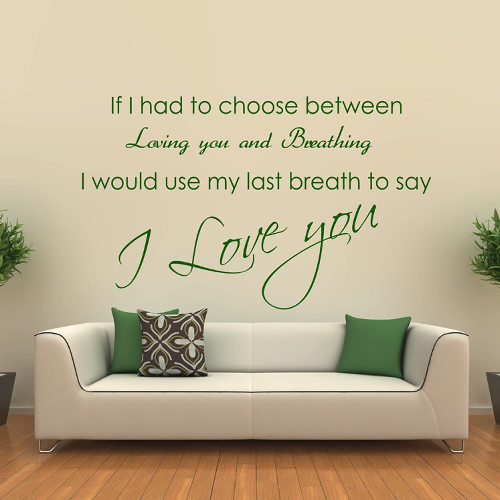 Choose Between Love You & Breath - Wall Stickers Vinyl Quotes Wall Decals Wall Art Posters Murals Decoration 28 x 44 M