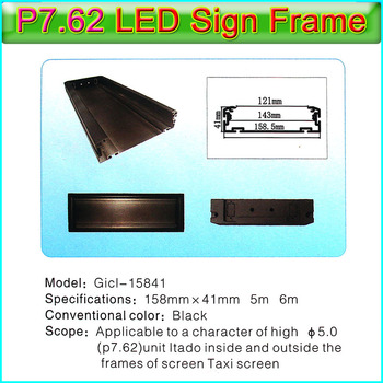 Gicl-15841 LED Display LED Sign Frame,Applicable to P7.62 led panel,Dedicated to Bus, taxi, car etc automotive display screen