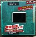 Frete grátis original intel core i5 2540 m cpu 3 m 2.6 ghz tomada G2 Dual-Core Laptop processador i5-2540m para HM65 HM67 QM67 HM76