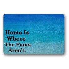 Entrance Floor Mat Non-slip Doormat Home Is Where The Pants Aren Outdoor Indoor Rubber Non-woven Fabric Top 15.7x23.6 Inch