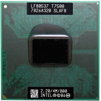 Intel Core Duo T7500 CPU Dual-Core Laptop processor for 965 chipset 4M Cache 2.2GHz 800MHz FSB 1