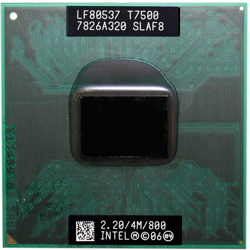 Intel Core Duo T7500 CPU Dual-Core Laptop Processor For 965 Chipset 4M Cache 2.2GHz 800MHz FSB