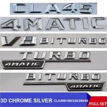ثلاثية الأبعاد كروم C117 CLA شعار السيارة CLA180 CLA200 CLA220 CLA250 CLA45 السيارات الفقرة شعار شارة ملصق توربو شعار لمرسيدس بنز AMG