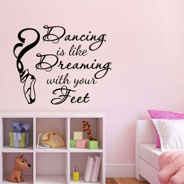 Ballet Zapatos Adhesivos de pared baile es como Dreaming letras