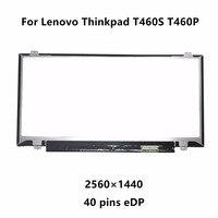14 Slim LCD Screen Display Panel Matrix For Lenovo Thinkpad T460S T460P VVX14T058J00 VVX14T058J02 2560x1440 2K