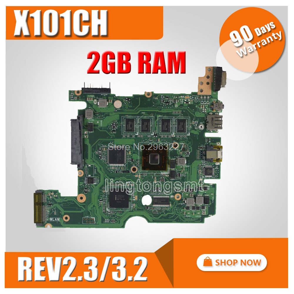 X101CH Motherboard REV3.2/2.3 2GB RAM memory For ASUS X101CH Laptop motherboard X101CH Mainboard X101CH Motherboard test 100% OK