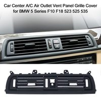 Car Center High quality A/C Air Outlet Vent Panel Grille Cover for BMW 5 Series F10 F18 523 525 535
