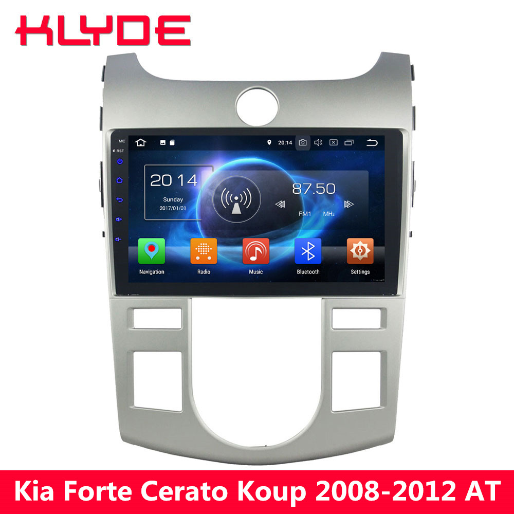KLYDE 9 Octa Core 4G Android 8.0 7.1 6 4GB RAM 32GB ROM Car DVD Player Radio For Kia Forte Cerato Koup 2008 2009 2010 2011 2012 elephone p9000 android 6 0 4g phablet mtk6755 octa core 2 0ghz 5 5 дюймовый 4gb ram 32gb rom 13 0mp основная камера type c