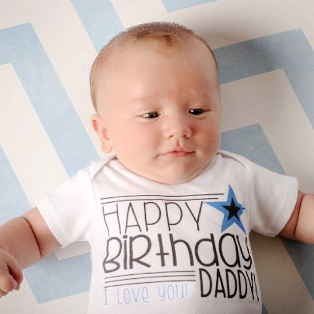 happy birthday daddy i love you funny baby bodysuits grow climbing boys personalized novelty. Black Bedroom Furniture Sets. Home Design Ideas