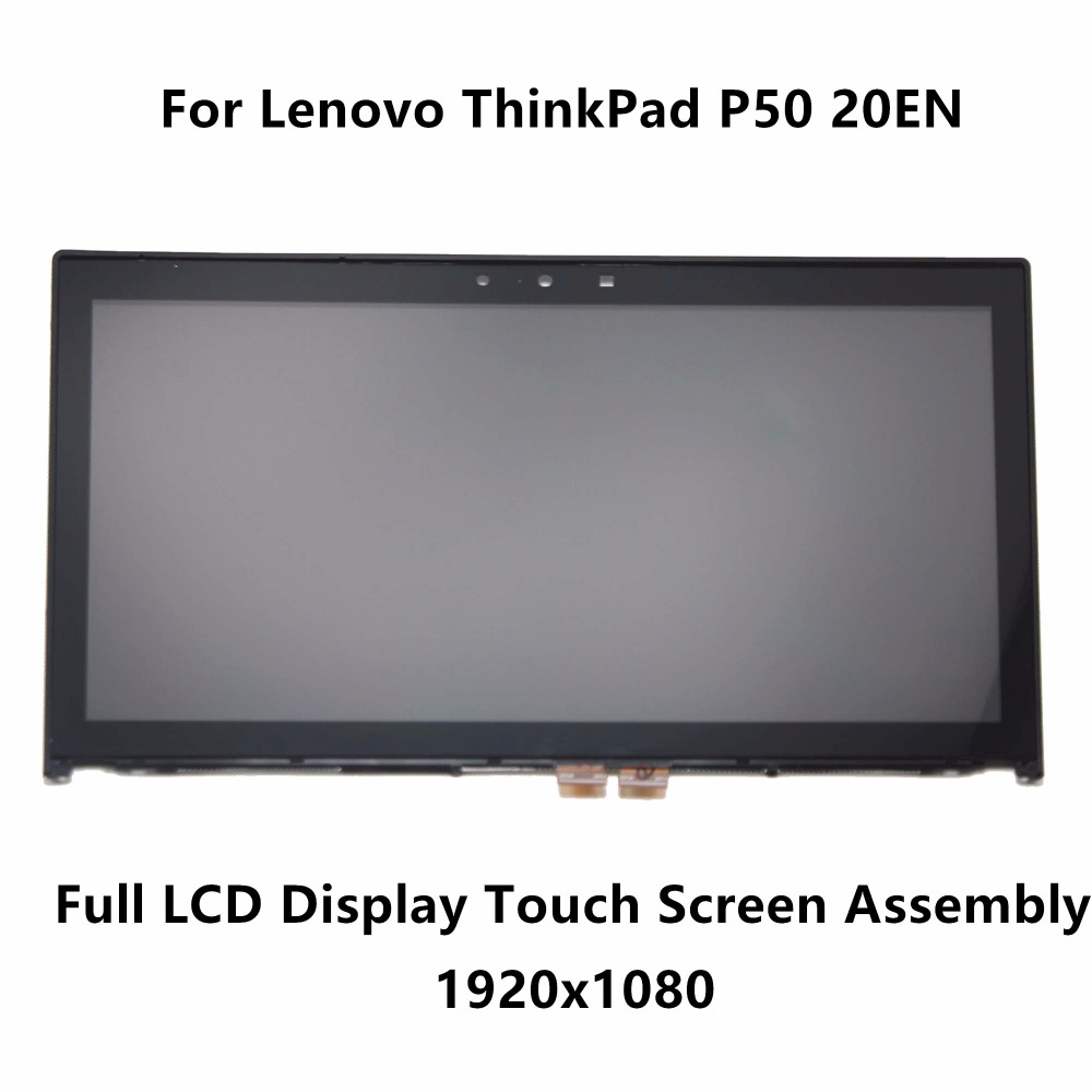 15.6''IPS Panel Full LCD Display Touch Glass Digitizer Screen Assembly Frame NV156FHM-N42 For Lenovo ThinkPad P50 20EN 1920x1080 11 6 lcd and touch screen with frame for teclast tbook 16s full lcd display panel touch screen digitizer assembly free shipping