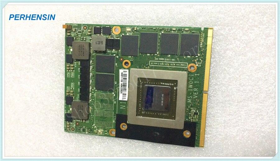 POUR MSI GTX 870M GTX870M MS-1W0C1 3G DDR5 Vidéo VGA CARTE 16F3 16F4 1762 1763 GT70 GT60 GX660 GT660 GX680 GT683DX GX780DX GT783