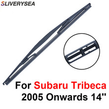 SLIVERYSEA Rear Wiper Blade No Arm For Subaru Tribeca 2005 Onwards 14'' 5 door SUV High Quality Iso9000 Natural Rubber B1-35 кеды 2750 fabric liberty