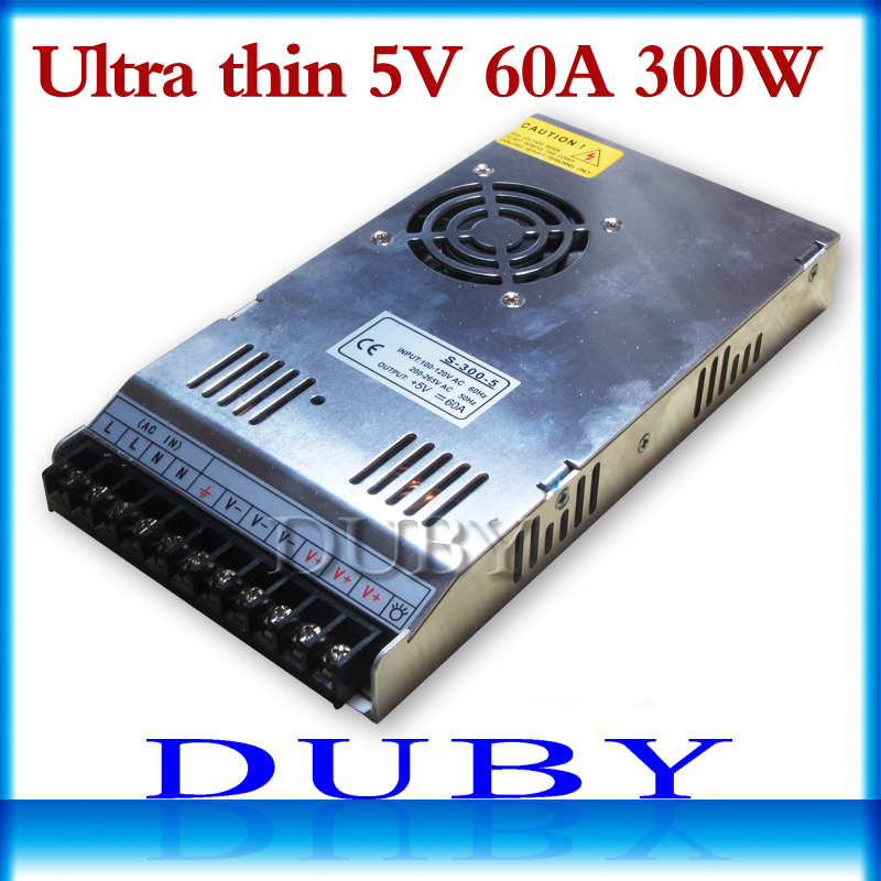Ultra thin 5V 60A 300W Switching power supply Driver For LED Light Strip Display AC220V Factory Supplier Free shipping 10piece lot new model 5v 30a 150w switching power supply driver for led light strip display factory supplier free fedex