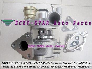Бесплатная доставка TD04 49377-03031 49377-03033 ME201635 ME201257 турбина с масляным охлаждением турбонагнетатель для Mitsubishi Pajero Shogun 4M40 2.8L TD