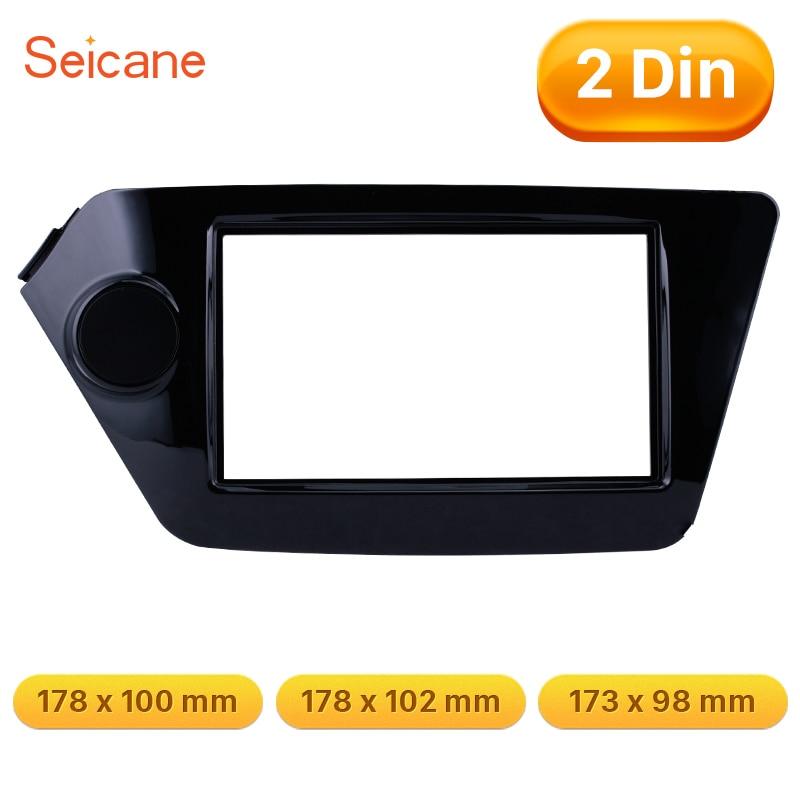 Seicane UV noir tableau de bord lunette DVD Radio Fascia panneau cadre pour KIA Rio OPTIMA K2 173*98 178*100 178*102mm kit d'outils pour habillage de réaménagement
