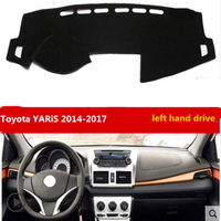 Free Shipping For Car Dashboard Pad Toyota YARIS 2014 2017 Left Hand Drive For Toyota