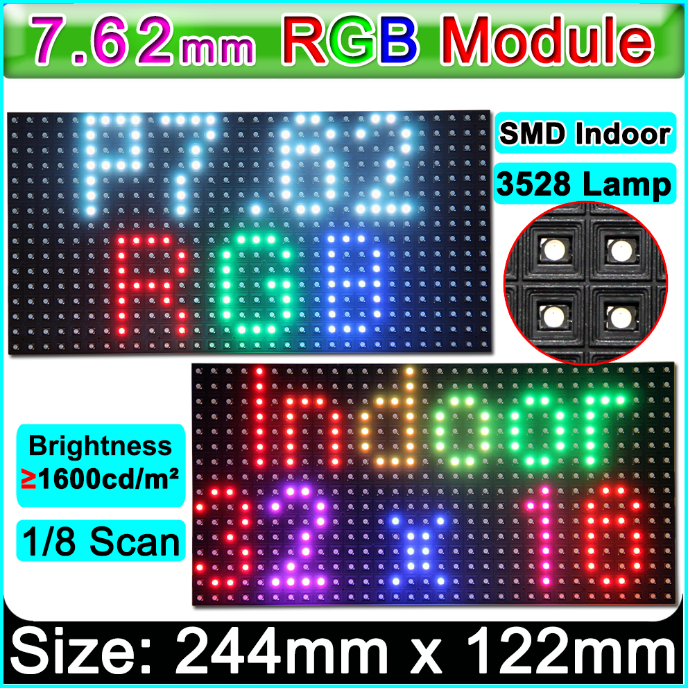 SMD P7.62 RGB LED Module ,1/8 Scanning Mode,Indoor / Semi-outdoor Full Color LED Display Panel,244mm*122mm
