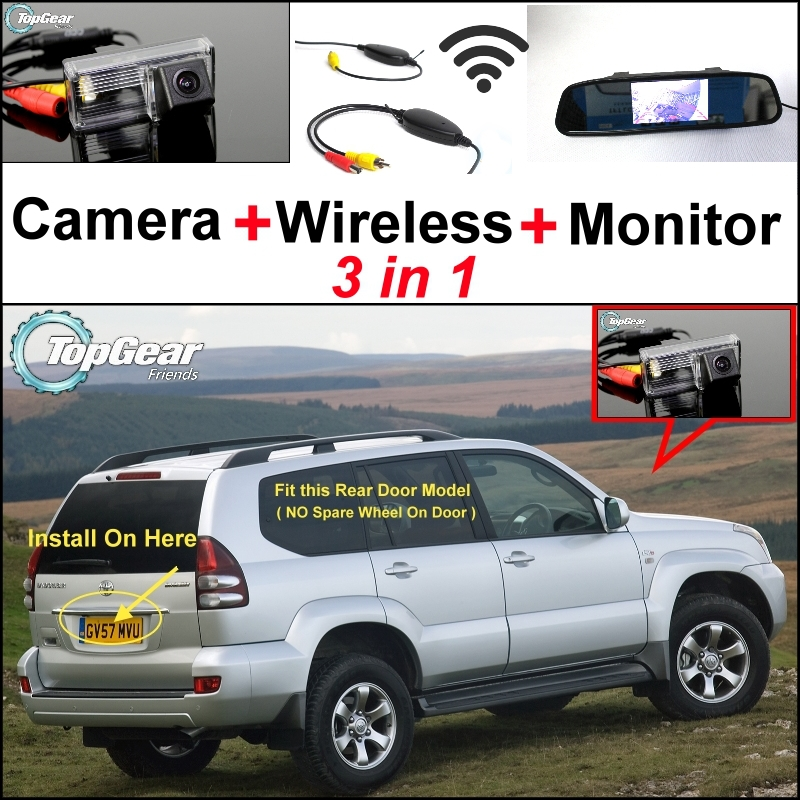 3in1 Special Camera + Wireless Receiver + Mirror Monitor DIY Parking System For TOYOTA Land Cruiser LC 120 LC120 Prado 2002~2009 wireless pager system 433 92mhz wireless restaurant table buzzer with monitor and watch receiver 3 display 42 call button