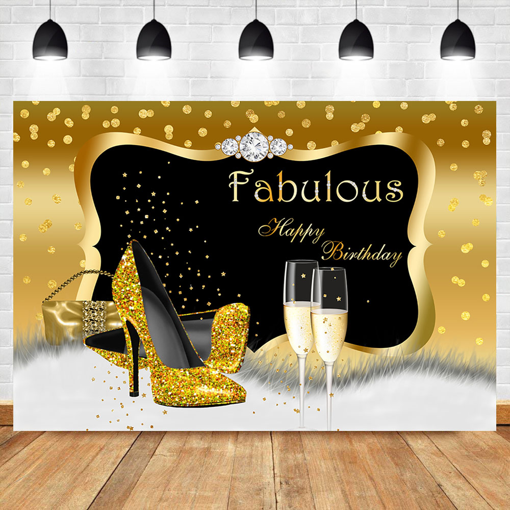 Fabulous <font><b>Birthday</b></font> <font><b>Backdrop</b></font> 30th 40th 50th <font><b>60th</b></font> <font><b>Birthday</b></font> Banner Photography Background High-Heel Champagne Diamond Background image