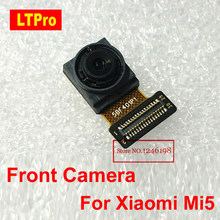 LTPro TOP Quality Tested Working Front Camera Module For Xiaomi Mi5 M5 Mi 5 Small Facing Camera Cell phone Parts Replacement(China)