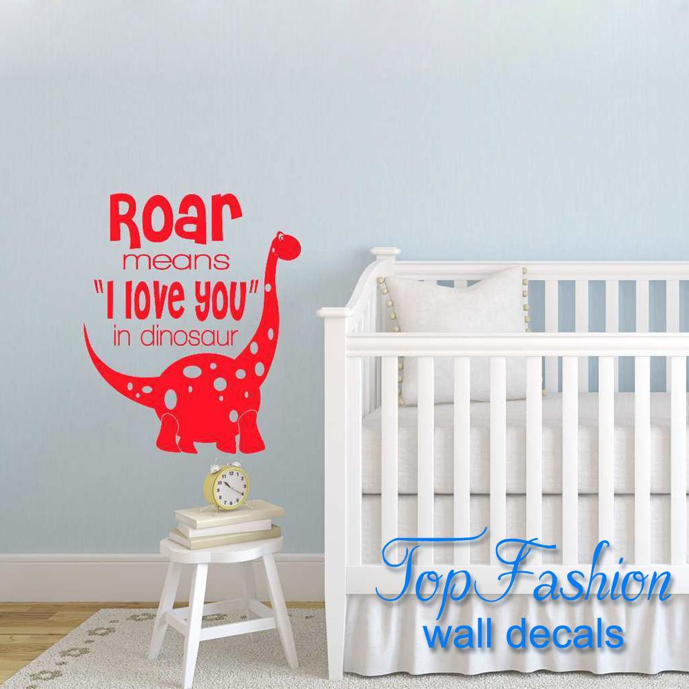 free shipping 58X38cm Roar means I love you Dinosaur Vinyl Sticker nursery kids Bedroom Wall Art decal