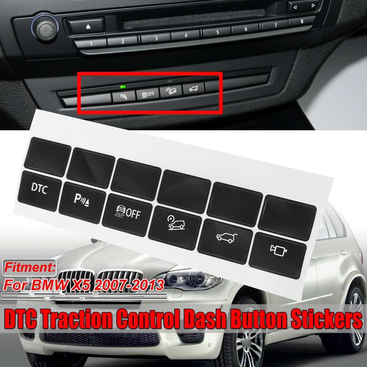 Replacement Car Dash Central Control Panel Button Repair Sticker DTC Traction Control Switch For BMW X5 2007-2013 Car Stickers