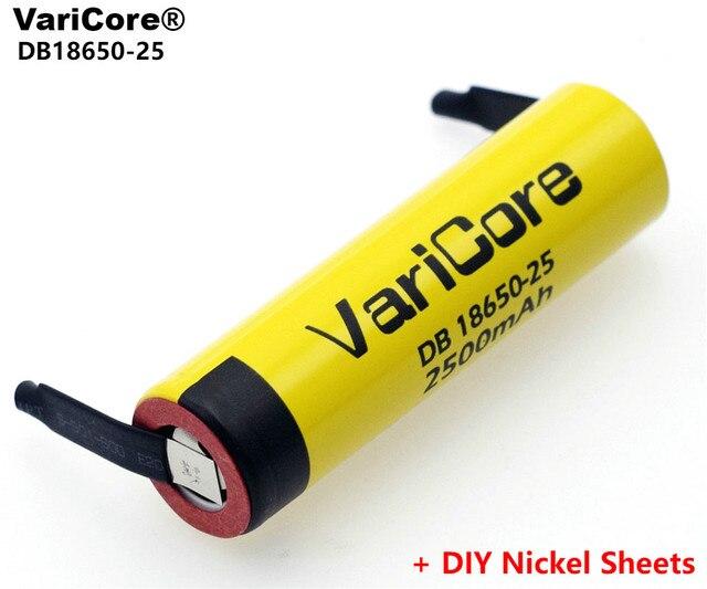 Varicore 100% オリジナル18650 2500 2200mahのリチウム経度充電式バッテリー3.6v電源20A放電 + diyニッケルシート
