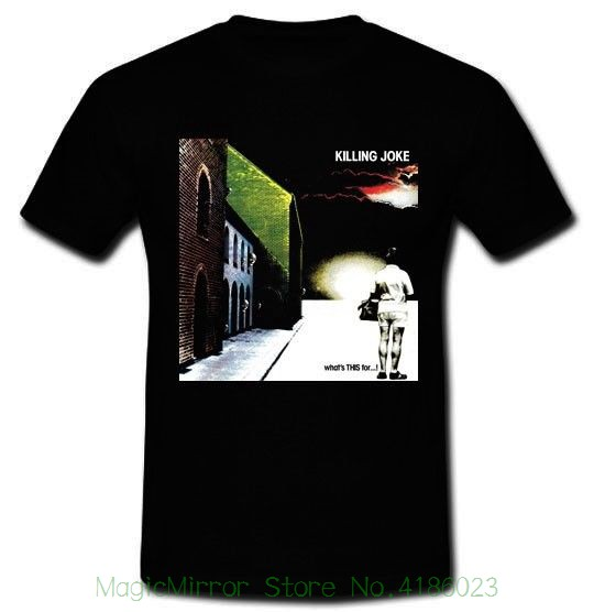Killing Joke Whats This For English Rock Band The Sisters Of Mercy T-shirt S - 2xl Tees Brand Clothing Funny T-shirt