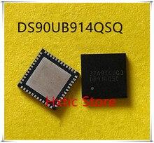NEW 10PCS/LOT DS90UB914QSQ DS90UB914QSQX DS90UB914 MARKING UB914QSQ QFN-48 IC