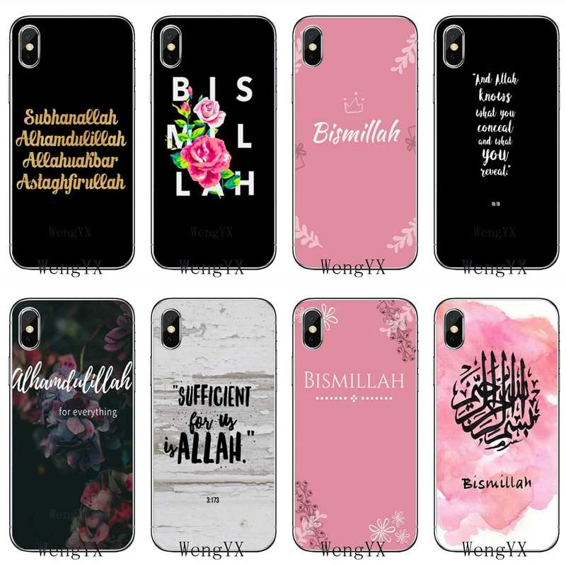 Muslim Islam Bismillah Quotes Allah For Apple iPhone X XR XS Max 8 7 plus 6s 6 plus SE 5s 5c 5 4s 4 Soft phone cover case