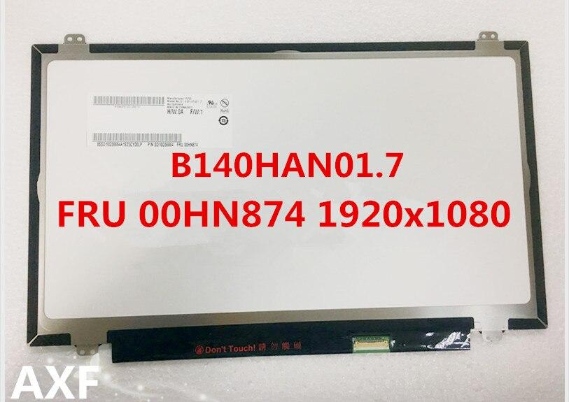 original laptop screen for T460 T460S T460P B140HAN01.7 FRU 00HN874 1920*1080 IPSoriginal laptop screen for T460 T460S T460P B140HAN01.7 FRU 00HN874 1920*1080 IPS
