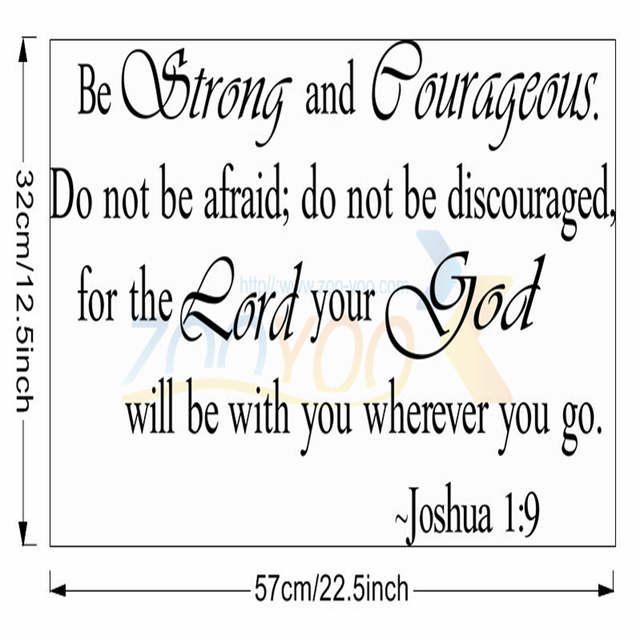 Be Strong And Courageous Bible warm Quotes home decor creative wall decal  mural 8127 decorative removable vinyl wall sticker