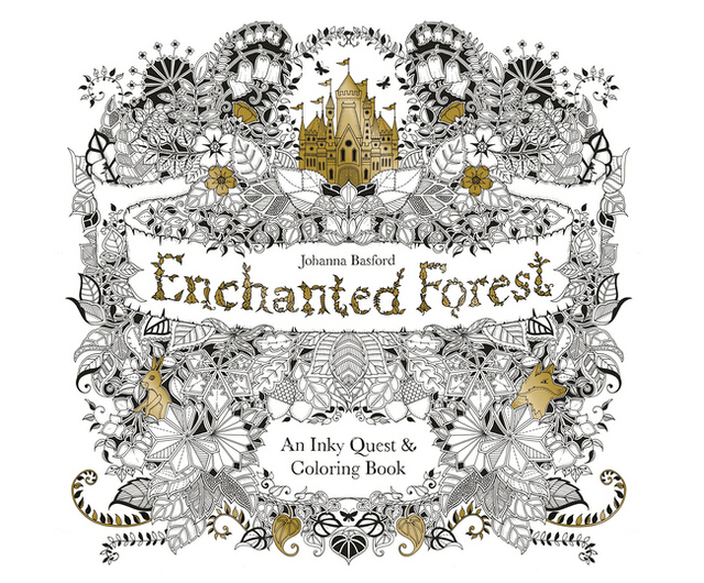 Enchanted Forest : An Inky Adventure and Coloring Book Adult ...
