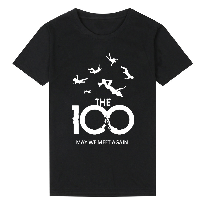 Fashion Summer   T  -  Shirt   Men Women The 100 Tv Show   T     Shirt   Unisex May We Meet Again Harajuku Cotton Short Sleeve Casual Tee   Shirt