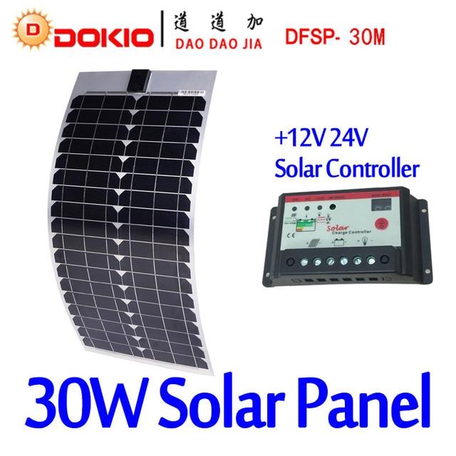 DOKIO Brand 30W 18V Flexible Solar Panel China + 10A 12V/24V Controller 30 Watt Flexible Solar Panels Cell/Module/System Charger