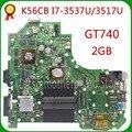 KEFU K56CM para ASUS K56CB K56CM A56C S550CM placa base de computadora portátil i7 CPU GT740 2 GB placa base de prueba S550CD K56CM placa base PM