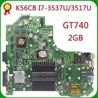 Kefu K56CM لاسوس K56CB K56CM A56C S550CM laptop motherboard i7 cpu GT740 2 جيجابايت اللوحة 100% اختبارها S550CD K56CM اللوحة pm