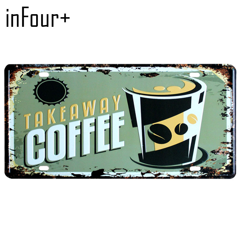 [inFour+] Takeaway Coffee Plate Metal Plate Car Number Tin Sign Bar Pub Cafe Home Decor Metal Sign Garage Painting Plaques Sign