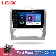 LEHX 2 DIN 9 дюймов Android 8,1 автомобильный мультимедийный плеер сенсорный экран четырехъядерный автомобильный Радио для 2004 2005 2006-2011 Ford Focus Exi AT