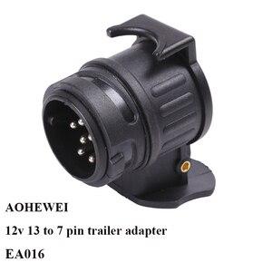 Image 1 - Aohewei 12 v 13 핀 플러그 7 핀 소켓 트레일러 어댑터 플러그 트레일러 트럭 커넥터 플러그 소켓 13 7 핀 견인 어댑터