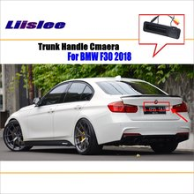 Liislee Car Rear View Camera For BMW 3 Series F30 2018 Trunk Handle / Reverse Parking Back Guide Line Night Vision
